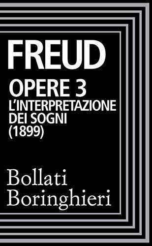 Opere vol. 3 1900-1905: L'interpretazione dei sogni