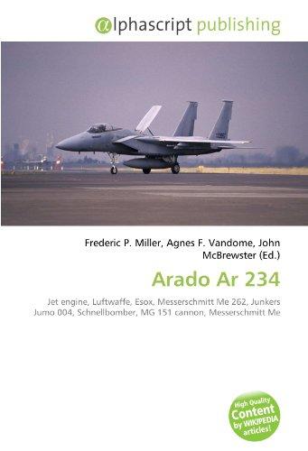 Arado Ar 234: Jet engine, Luftwaffe, Esox, Messerschmitt Me 262, Junkers Jumo 004, Schnellbomber, MG 151 cannon, Messerschmitt Me
