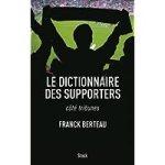 Le dictionnaire des supporters : côté tribunes