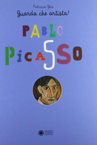 Pablo Picasso. Guarda che artista