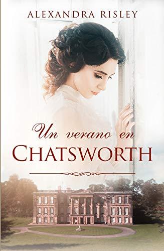 Un verano en Chatsworth de Alexandra Risley
