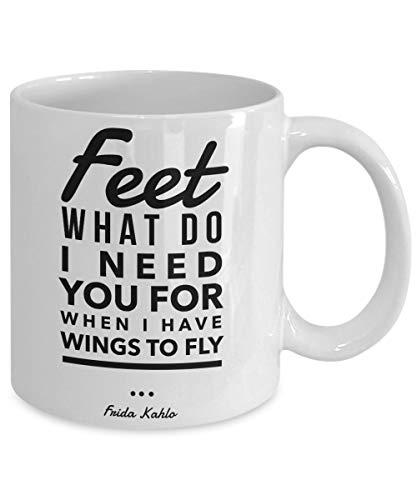 sdg3yjhsd Frida Kahlo mug Feet, What do I Need You for When I Have Wings to Fly 11 oz Coffee mug