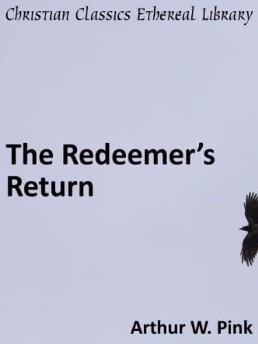 The Redeemer's Return - Enhanced Version (English Edition)