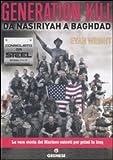 Generation Kill. Da Nasiriyah a Baghdad (Dialoghi)