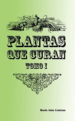 Plantas que curan: Tomo I: 1
