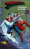 Il matrimonio di Superman. Superman: 10
