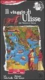 Il viaggio di Ulisse. Da Troia a Itaca. Ediz. illustrata