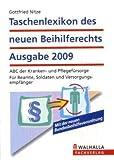 Taschenlexikon des neuen Beihilferechts Ausgabe 2009: ABC der Kranken- und Pflegefürsorge; Für Beamte, Soldaten und Versorgungsempfänger