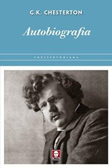 Autobiografia di [Chesterton, Gilbert Keith]