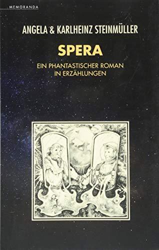 Spera: Ein phantastischer Roman in Erzählungen