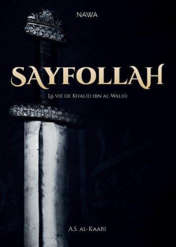 Sayfollah-la-Vie-de-Khalid-Ibn-Al-Walid-Quatrime-dition