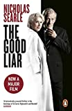 The Good Liar: Now a Major Film Starring Helen Mirren and Ian McKellen (English Edition)