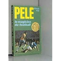 Pele, le magicien du football