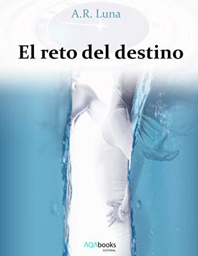 El reto del destino de Alejandro Ripoll Luna