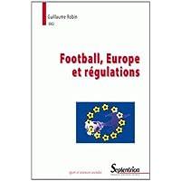 Football, Europe et régulations