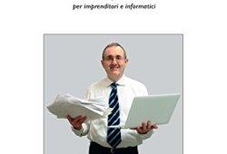 _ Digitalizzare un'impresa. Manuale di sopravvivenza ICT per imprenditori e informatici libri in pdf gratis