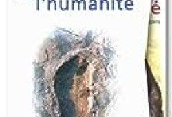 Aux origines de l'humanité, coffret de 2 volumes