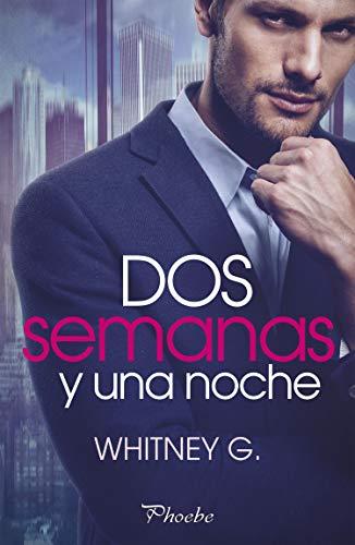 Dos semanas y una noche de Whitney G.