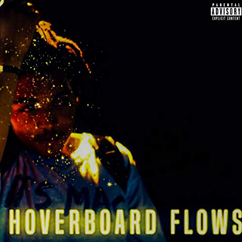 Hoverboard Flows [Explicit]