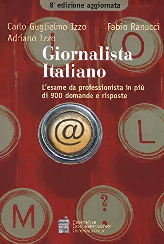 Giornalista italiano. L'esame da professionista in più di 900 domande e risposte