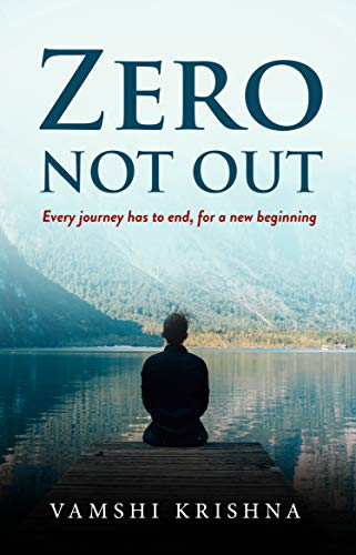 Zero Not Out: Every journey has to end, for a new beginning