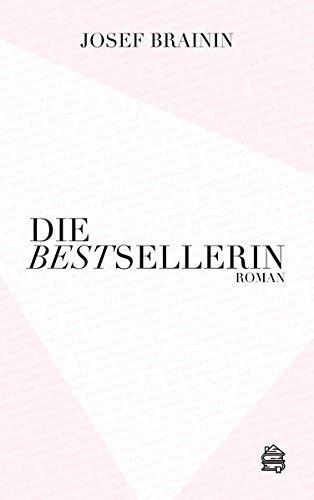 Die Bestsellerin: Roman