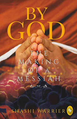 By God: The Making of a Messiah