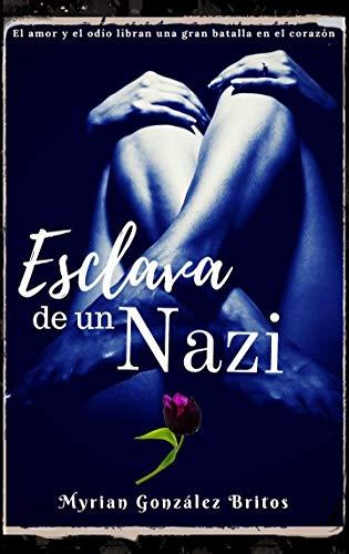 Esclava de un Nazi de Myrian González Britos