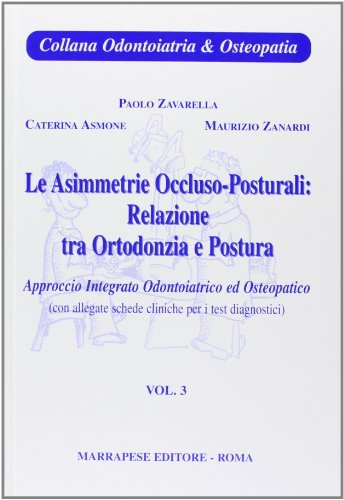 Asimmetrie occluso posturali: relazioni tra ortodonzia e postura: 3