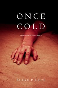 Once Cold (A Riley Paige Mystery-Book 8) by [Pierce, Blake]