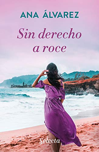 Sin derecho a roce de Ana Álvarez