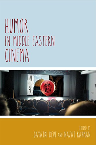 Humor in Middle Eastern Cinema (Contemporary Approaches to Film and Media Serie)