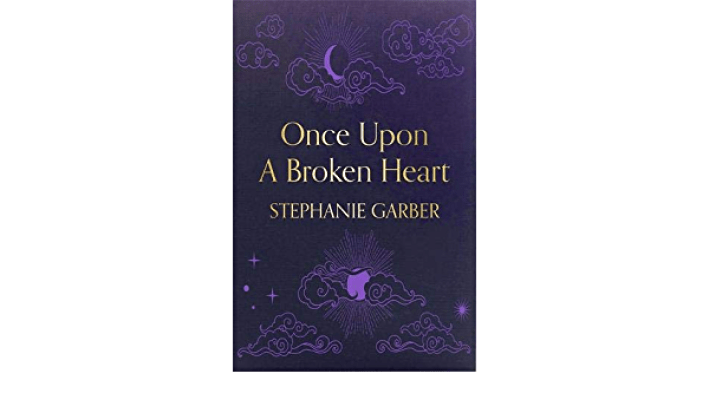 Once Upon A Broken Heart: Amazon.co.uk: Garber, Stephanie: 9781529380903:  Books