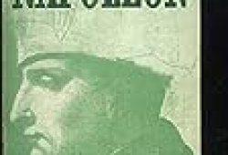 Napoléon, N°1 : Malte aurait pu rester française – Napoléon thaumaturge – Les beaux jours de novembre – La colonne du Châtelet – Napoléon au théâtre – Les raisons du retour de l'île d'Elbe – Le mariage du maréchal Pélissier – Curiosités napoléoniennes …