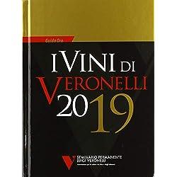 I vini di Veronelli 2019 [Lingua inglese]