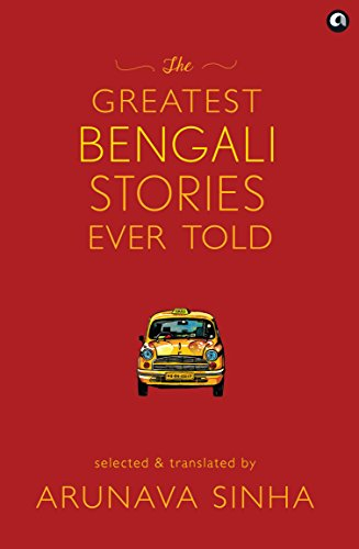 The Greatest Bengali Stories Ever Told 1  The Greatest Bengali Stories Ever Told 41ivXgVThkL