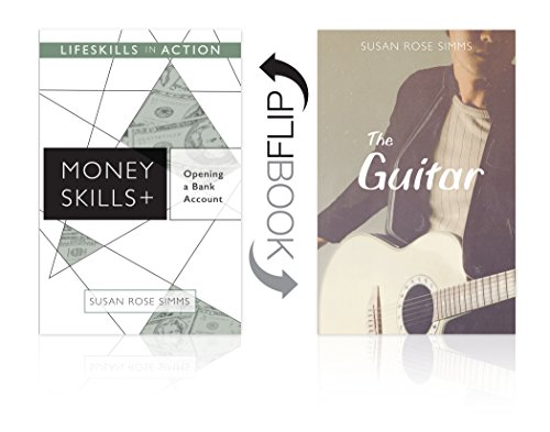 Opening a Bank Account/ The Guitar (Money Skills) (Lifeskills in Action)