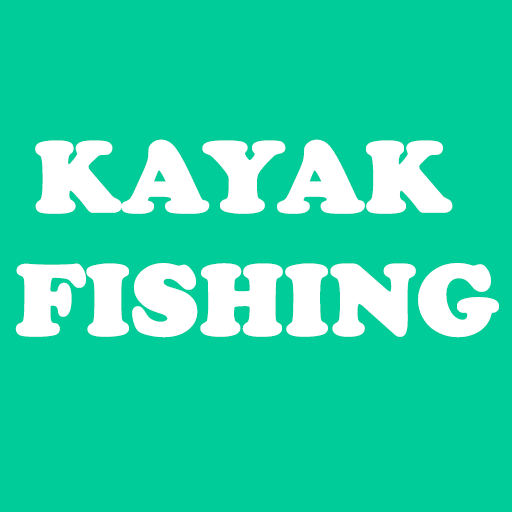 The Ultimate Guide To Kayak Fishing 2019