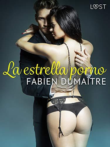 La estrella porno de Fabien Dumaître Lust