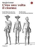 C'era una volta il cinema. I miei film, la mia vita (La cultura Vol. 1204)