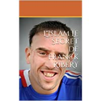 Le Secret de Franck Ribery
