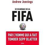 Le scandale de la FIFA – [CRITIQUE]