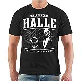 Männer und Herren T-Shirt Willkommen in Halle Größe S - 8XL