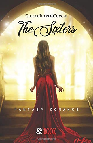 The Sixters: Fantasy Romance