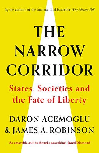 Descargar PDF Gratis The Narrow Corridor: States, Societies, and the Fate of Liberty (English Edition)