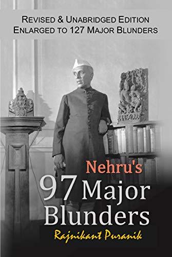 Nehru's 97 Major Blunders 1  Nehru's 97 Major Blunders 41p2PQkFjiL