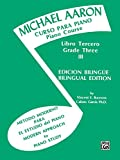 Michael Aaron Piano Course (Curso Para Piano), Bk 3: Spanish, English Language Edition