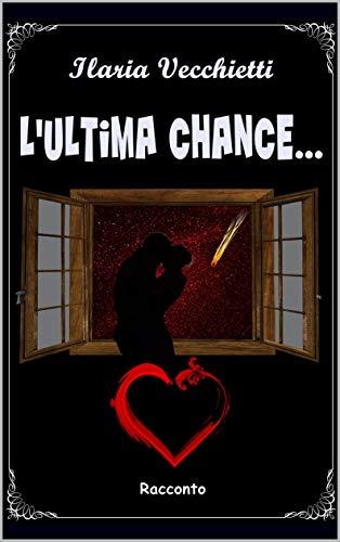 L'ultima chance Book Cover