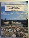 The house on the hill: the story of Ranmore and Denbies