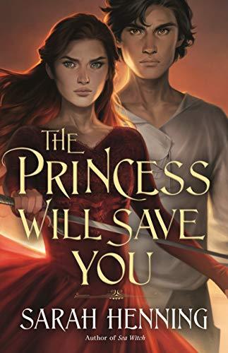 La princesa te salvará de Sarah Henning
